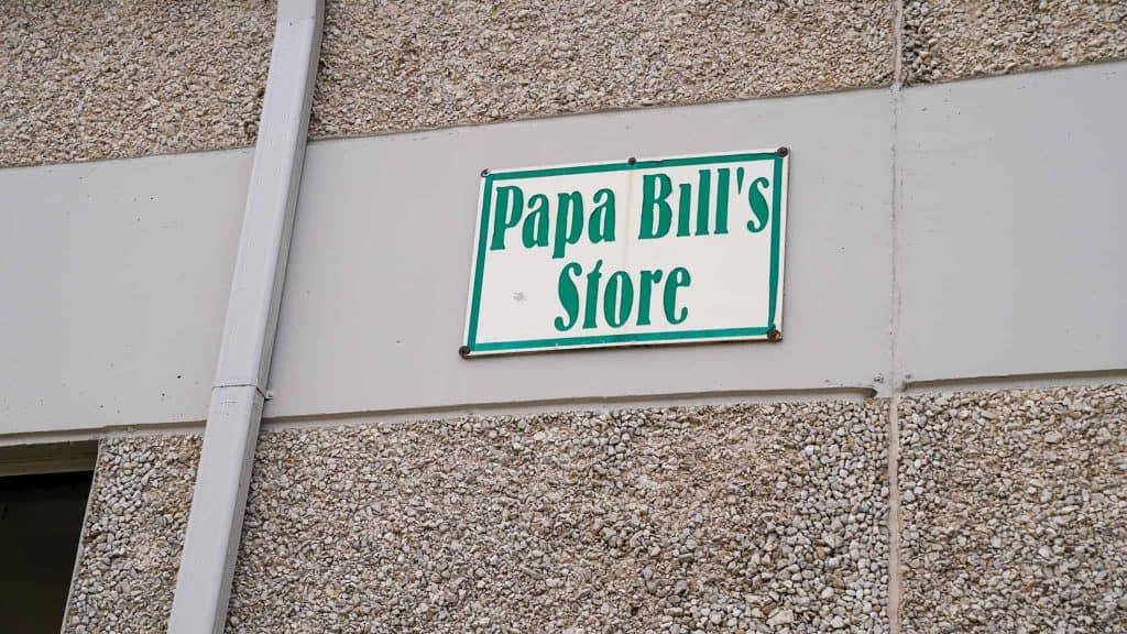 Papa Bills Store sign